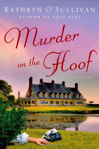 Murder on the Hoof by Kathryn O'Sullivan